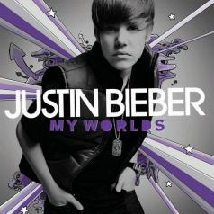 Justin Bieber (Джастин Бибер): My Worlds
