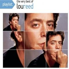 Lou Reed (Лу Рид): Playlist: The Very Best Of