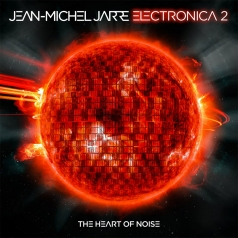 Jean-Michel Jarre (Жан-Мишель Жарр): Electronica 2: The Heart Of Noise