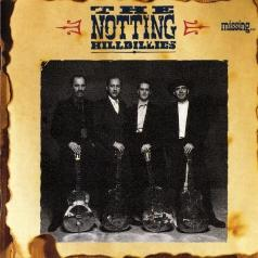 The Notting Hillbillies: Missing... Presumed Having A Good Time