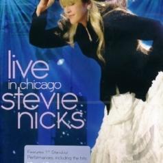 Stevie Nicks (Стиви Никс): Live In Chicago