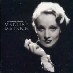 Marlene Dietrich (Марлен Дитрих): Lili Marlene - The Best Of Marlene Dietrich