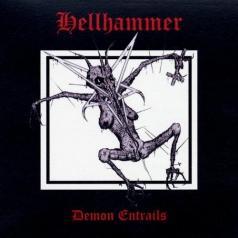Hellhammer (Хеллхаммер): Demon Entrails