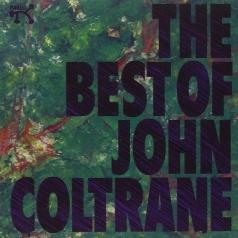 John Coltrane (Джон Колтрейн): The Best Of