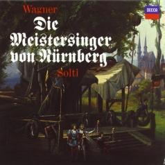 Sir Georg Solti (Георг Шолти): Wagner: Die Meistersinger Von Nurnberg