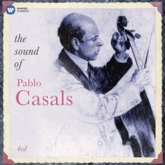 Pablo Casals (Пабло Казальс): The Sound Of Pablo Casals