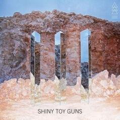 Shiny Toy Guns (Шайни Той Ганс): Iii