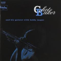 Chet Baker (Чет Бейкер): And His Quintet With Bobby Jaspar