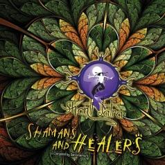 Shanti Jatra Vol 2 - Shamans & Healers Compiled By Daksinamurti