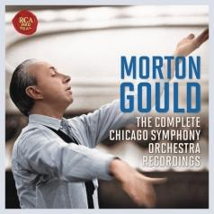 Morton Gould (Мортон Гулд): The Chicago Symphony Orchestra Recording
