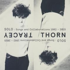 Tracey Thorn: Solo: Songs And Collaborations 1982-2015