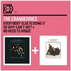 The Cranberries (Зе Кранберриес): Everybody Else Is Doing It/ No Need To Argue