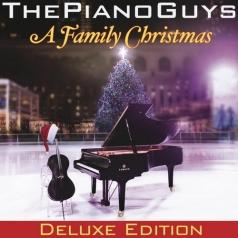 The Piano Guys (Зе Пиано Гайс): A Family Christmas