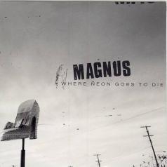 Magnus: Where Neon Goes To Die