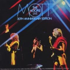 Mott The Hoople (Мотт Зе Хупл): Live: 30Th Anniversary Edition