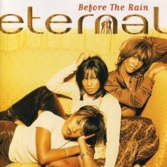 Eternal (Етернал): Before The Rain