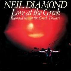 Neil Diamond (Нил Даймонд): Love At The Greek