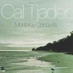 Cal Tjader (Кол Чейдер): Monterey Concerts