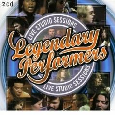 Legendary Performers: Legendary Performers  - Live Studio Sessions