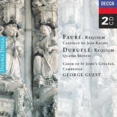 Cambridge Choir Of St. John's College (Кембриджский хор колледжа Святого Иоанна): Faure: Requiem/ Durufle: Requiem/ Poulenc: Motets