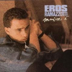 Eros Ramazzotti (Эрос Рамазотти): Musica E'