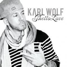 Karl Wolf (Карл Вольф): Ghetto Love