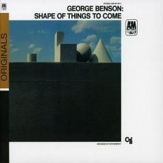 George Benson (Джордж Бенсон): The Shape Of Things To Come