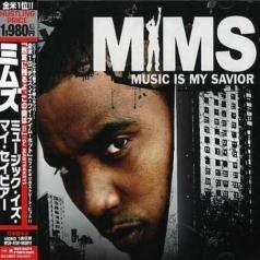 Mims: Music Is My Savior