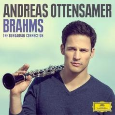 Andreas Ottensamer: Brahms: The Hungarian Connection