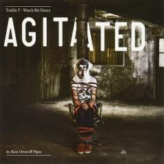 Toddla T: Watch Me Dance: Agitated By Ross Orton & Pipes