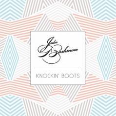 Julio Bashmore: Knockin' Boots