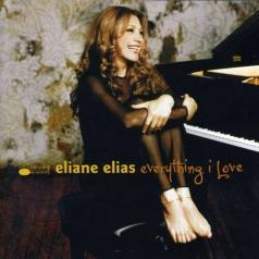 Eliane Elias (Элен Елиас ): Everything I Love