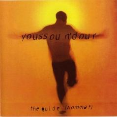Youssou N'Dour (Юссу Н'Дур): The Guide (Wommat)