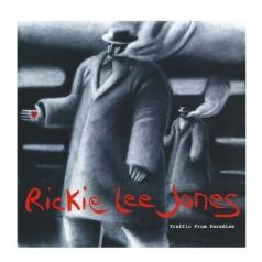 Rickie Lee Jones (Рикки Ли Джонс): Traffic From Paradise
