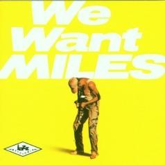 Miles Davis (Майлз Дэвис): We Want Miles