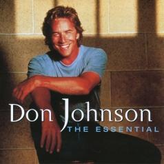 Don Johnson (Дон Джонсон): The Essential