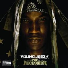 Young Jeezy (Джей Уэйн Дженкинс): The Recession