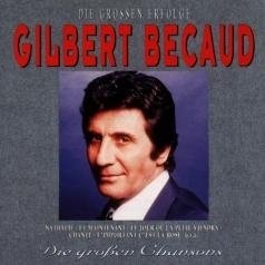 Gilbert Becaud (Жильбер Беко): Grosse Erfolge, Grosse Chansons