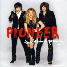 The Band Perry (Зе Бэнд Бери): Pioneer