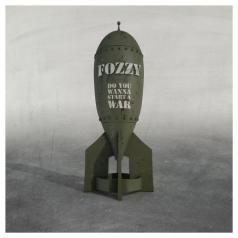 Fozzy (Фоззи): Do You Wanna Start A War