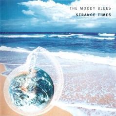 The Moody Blues (Зе Муди Блюз): Strange times