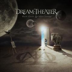 Dream Theater (Дрим Театр): Black Clouds & Silver Linings