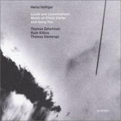 Heinz Holliger (Хайнц Холлигер): Carter Elliott/Isang Yun