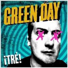 Green Day (Грин Дей): Tre!