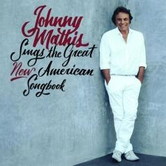 Johnny Mathis (Джонни Мэтис): Johnny Mathis Sings The Great New American Songbook