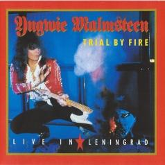 Yngwie Malmsteen (Ингви Мальмстин): Trial By Fire: Live In Leningrad