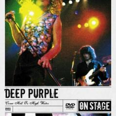 Deep Purple (Дип Перпл): Come Hell Or High Water