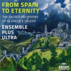 Ensemble Plus Ultra (Ансамбль Плюс Ультра): From Spain To Eternity