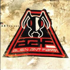 Alien Ant Farm (Алиен Ант Фарм): Anthology