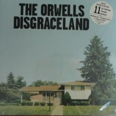 The Orwells (Зе Орвеллс): Disgraceland